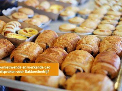 Vernieuwende en werkende cao afspraken voor Bakkersbedrijf