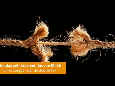 """Goudappel-directeur Jos van Kleef: """"Linxx zorgde voor de doorbraak"""""""